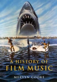 A History of Film Music (Häftad)