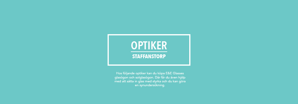 optiker e&e glasses staffanstorp