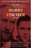 The Greatest Secret of Bobby Fischer