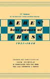 Keres Best Games of Chess