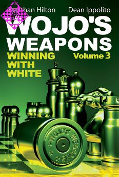 Wojo's Weapons vol 3 Winning With White