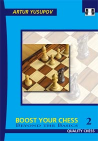 Boost your Chess 2 - Beyond the Basics