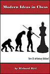 Modern Ideas in Chess - New 21st Century Edition!