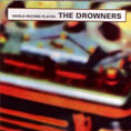 The Drowners - World Record Player