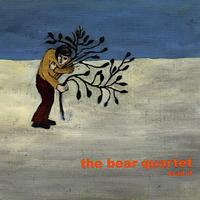 The Bear Quartet - Load it