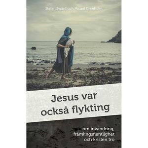 JESUS VAR OCKSÅ FLYKTING !