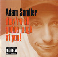 Soundtrack : Adam Sandler - They're All Gonna Laugh At You! (1993) (CD)