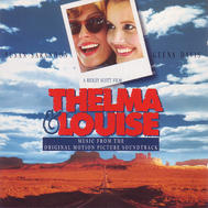 Soundtrack : Thelma & Louise Original Motion Picture Soundtrack (1991) (Beg) (CD)