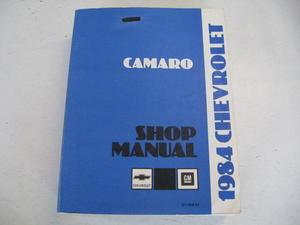 1984 Chevrolet Shop Manual Camaro