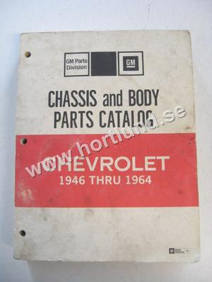 1946-1964 Chevrolet Chassis and Body Parts Catalog