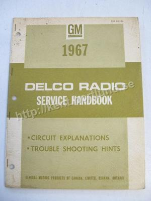 1967 Delco Radio Service Handbook Circuit explanation, Troubleshooting,