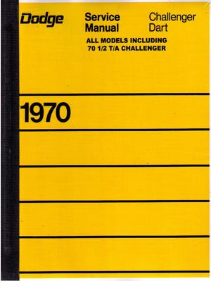 1970 Dodge Service Manual Challenger &amp; Dart