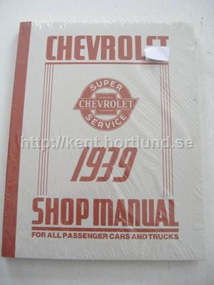 1939 Chevrolet Shop Manual For all passenger Cars and Trucks