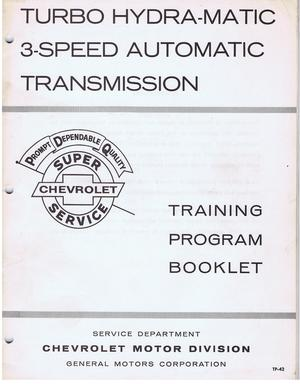 1967 Chevrolet Turbo Hydra-Matic 3-Speed Automatic Transmission Traiining Program Booklet