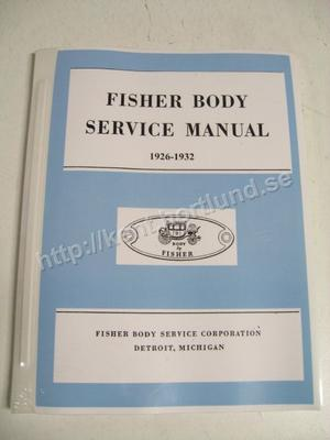 1926-1932 Fisher Body Service Manual