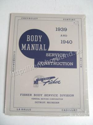 1939-1940 Body Manual Service and Construction