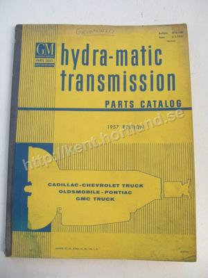 1957 GM Hydra-matic transmission parts catalog 1957 edition