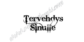 "Tervehdys sinulle ""Greetings to you"" (Finish)"