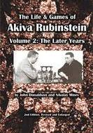 The Life and Games of Akiva Rubinstein Vol.2