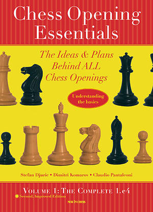 Chess Opening Essentials 1: The Complete 1 e4