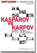 Garry Kasparov on Modern Chess, Part 2: Kasparov vs Karpov 1975-1985