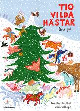 Tio vilda hästar firar jul
