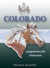 Colorado - Galopphästen från vildmarken