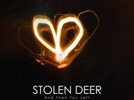 Stolen Deer - And then you left