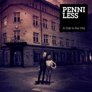 "Penniless ""A Cab to the City"""