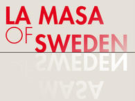 "La Masa of Sweden ""La Masa of Sweden"""