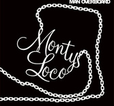 MONTYS LOCO - MAN OVERBOARD (CD)