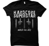 HARDCORE SUPERSTAR - T-SHIRT, ABOVE THE LAW