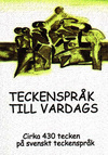 Teckensprk till vardags