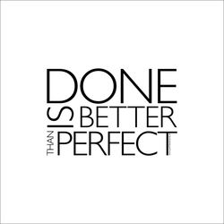 Grafiska tryck: Done is better than perfect