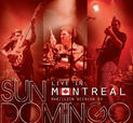 "Sun Domingo ""Live in Montreal"""