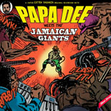 Papa Dee - Meets The Jamaican Giants