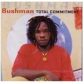 Bushman - Total Commitment