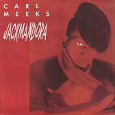 Carl Meeks - Jackmandora