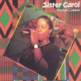 Sister Carol – Mother Culture