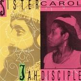 Sister Carol – Jah Disciple