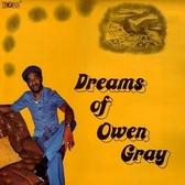 Owen Gray – Dreams Of Owen Gray