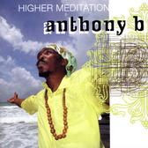 Anthony B - Higher Meditation