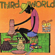 Third World - 96 In The Shade