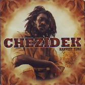 Chezidek - Harvest Time