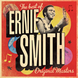 Ernie Smith - Best Of Ernie Smith: Original Masters