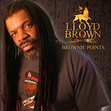 Lloyd Brown - Brownie Points