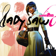 Lady Saw - Walk Out