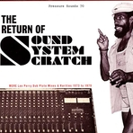 Lee Perry - Return Of Sound System Scratch: More Lee Perry's Dub Plate Mixes & Rarities