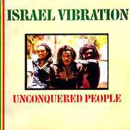 Israel Vibration ‎– Unconquered People
