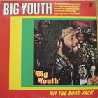Big Youth – Hit The Road Jack